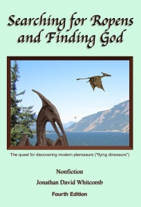 "by Jonathan Whitcomb ""Searching for Ropens and Finding God"""